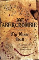 Joe Abercrombie: The Blade Itself