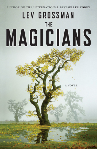 Lev Grossman - The Magicians