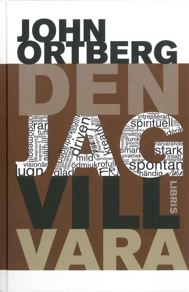 Den jag vill vara av John Ortberg